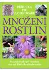 Množení rostlin - Příručka pro zahrádkáře