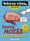 Zmatený mozek - experimenty