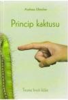 Princip kaktusu: teorie hroší kůže obálka knihy