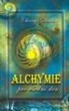 Alchymie pro všední den obálka knihy