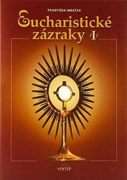 Eucharistické zázraky I. obálka knihy