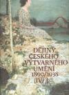 Dějiny českého výtvarného umění IV. 1+2