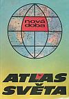 Atlas světa ´84 - Nová doba