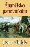Španělsko panovníkům obálka knihy