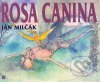 Rosa Canina obálka knihy