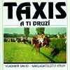Taxis a ti druzí obálka knihy