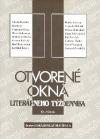 Otvorené okná literárneho týždenníka II.