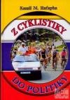 Z cyklistiky do politiky