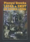 Láska a smrt na potoce Ležák obálka knihy