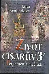 Život císařův III. - Pergamen a meč obálka knihy
