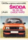 Údržba a opravy automobilů Škoda 105, 120, 130, GARDE-RAPID