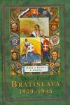 Bratislava 1939–1945