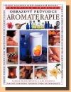 Obrazový průvodce Aromaterapie obálka knihy