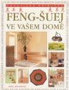 Feng-šuej ve vašem domě - praktická příručka