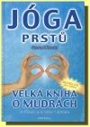 Jóga prstů - velká kniha o mudrách obálka knihy