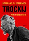 Trockij: Pád revolucionáře