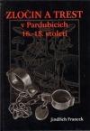 Zločin a trest v Pardubicích 16. - 18. století
