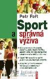 Sport a správná výživa
