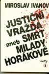 Justiční vražda aneb smrt Milady Horákové