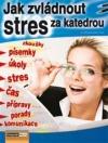 Jak zvládnout stres za katedrou obálka knihy