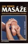 Masáže, kompletní kniha masážních technik