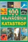 100 najväčších katastrof