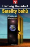 Satelity bohů: v zakázaných oblastech Číny