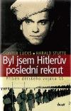 Byl jsem Hitlerův poslední rekrut