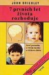 7 prvních let života rozhoduje obálka knihy