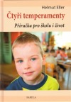 Čtyři temperamenty: příručka pro školu i život