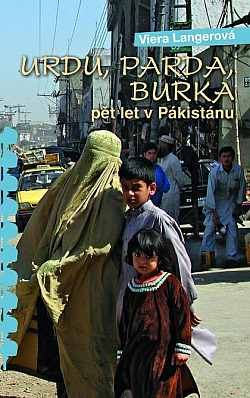 Urdu, parda, burka: pět let v Pákistánu obálka knihy