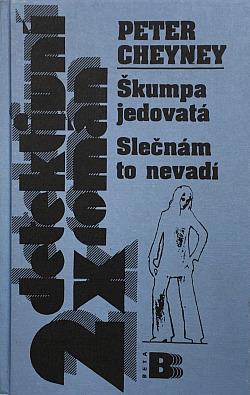 Škumpa jedovatá / Slečnám to nevadí obálka knihy