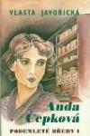 Anda Čepková - Podemleté břehy I