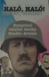 HALÓ, HALÓ! Kompletní válečné deníky Reného Artoise