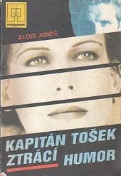 Kapitán Tošek ztrácí humor obálka knihy