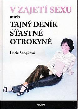V zajetí sexu aneb Tajný deník šťastné otrokyně obálka knihy