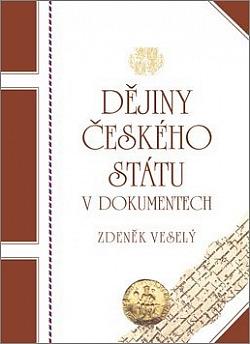 Dějiny českého státu v dokumentech obálka knihy