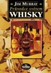 Průvodce světem whisky