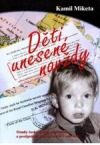 Děti unesené navždy obálka knihy