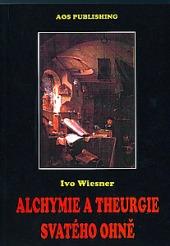 Alchymie a theurgie svatého ohně obálka knihy