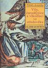 Víly, čarodějnice a vlkodlaci ve středověku: Příběh dvojníka