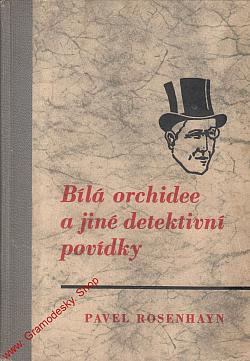 Bílá orchidee a jiné detektivní povídky obálka knihy