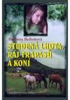 Studená Lhota, ráj trapasů a koní obálka knihy