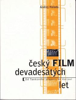 Český film devadesátých let: od Tankového praporu ke Koljovi obálka knihy