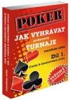 Jak vyhrávat pokerové turnaje