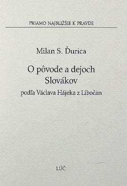 O pôvode a dejoch Slovákov podľa Václava Hájeka z Libočan obálka knihy