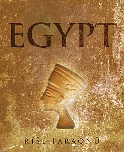 Egypt. Říše faraonů