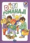 Děti pomáhají aneb Všímavý Josífek a další příběhy obálka knihy