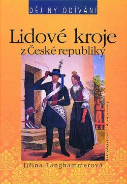Lidové kroje z České republiky