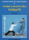 Teorie a bojová síla Tchaj-ťi II. Pokročilý Jangův styl Tchaj-ťi-čchüanu - Díl druhý obálka knihy